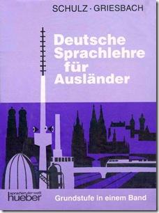 SCHULZ-GRIESBACH -Deutsche Sprachlehre für Ausländer, Lehrbuch