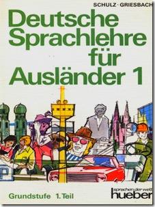 SCHULZ-GRIESBACH -Deutsche Sprachlehre für Ausländer, Übungsbuch