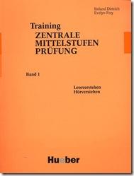 Training Zentrale Mittelstufenprüfung Band 1